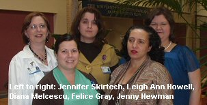 Left to right: Jennifer Skirtech, Leigh Ann Howell, Diana Melcescu, Felice Gray, Jenny Newman